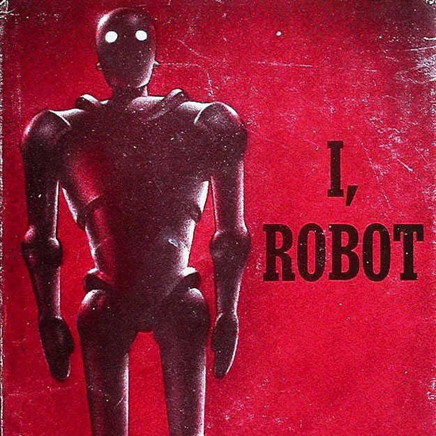 "Thoughts on ""I, Robot"" by Isaac Asimov."